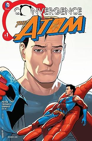 Convergence: The Atom (2015) #1