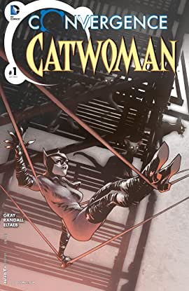 Convergence: Catwoman (2015) #1