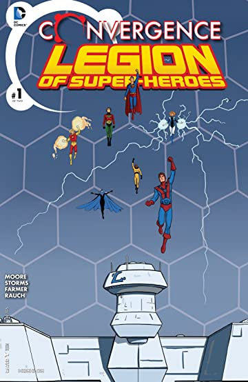 Convergence: Superboy and the Legion of Super-Heroes (2015) #1