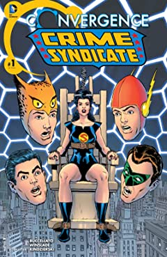 Convergence: Crime Syndicate (2015) #1