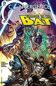 Convergence: Batman: Shadow of the Bat (2015) #2