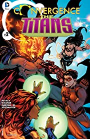 Convergence: The Titans (2015) #2