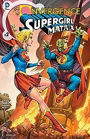 Convergence: Supergirl: Matrix (2015) #2