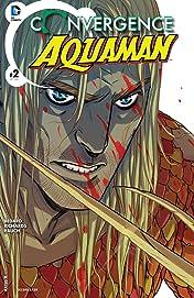 Convergence: Aquaman (2015) No.2