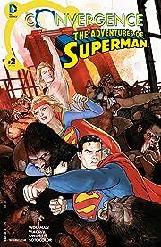 Convergence: Adventures of Superman (2015) #2