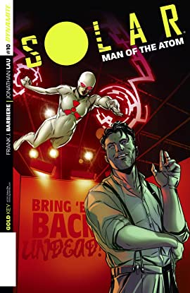 Solar: Man Of The Atom #10: Digital Exclusive Edition