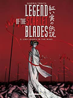 Legend of the Scarlet Blades Tome 2: Like Leaves in the Wind