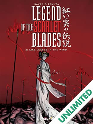 Legend of the Scarlet Blades Vol. 2: Like Leaves in the Wind
