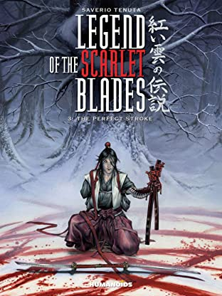 Legend of the Scarlet Blades Vol. 3: The Perfect Stroke