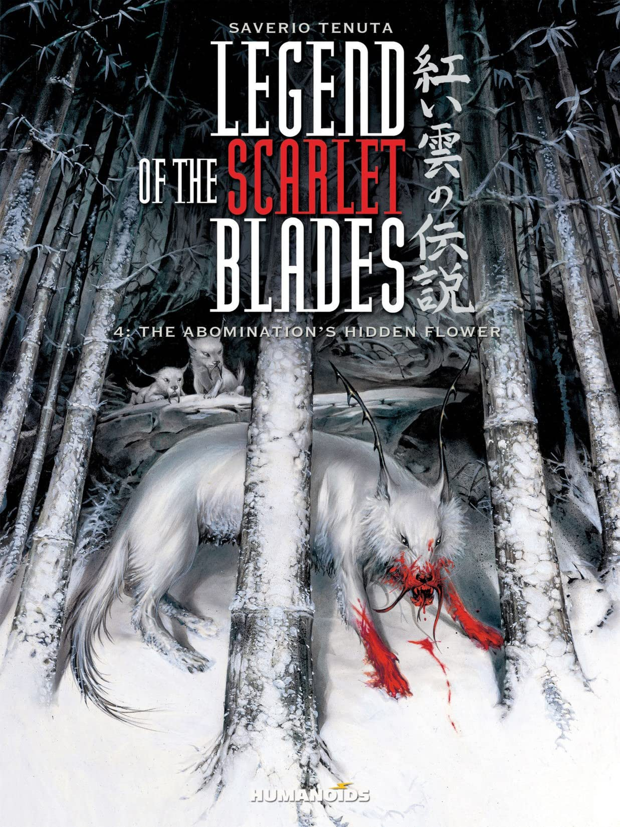 Legend of the Scarlet Blades Vol. 4: The Abomination's Hidden Flower