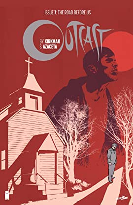 Outcast by Kirkman & Azaceta #7