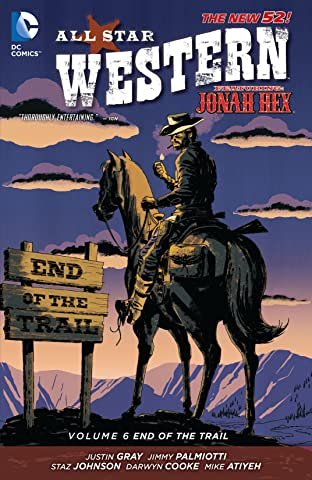 All Star Western (2011-2014) Tome 6: End of the Trail