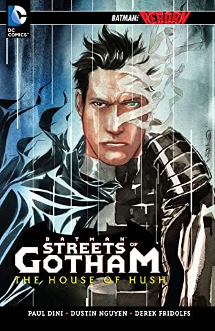 Batman: Streets of Gotham Tome 3: The House of Hush