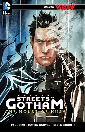 Batman: Streets of Gotham Vol. 3: The House of Hush