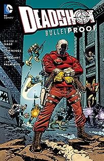 Deadshot (2005): Bulletproof