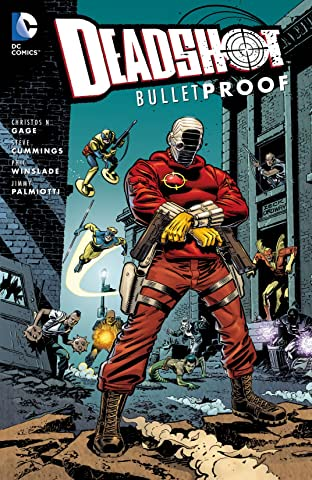 Deadshot (2005): Bulletproof