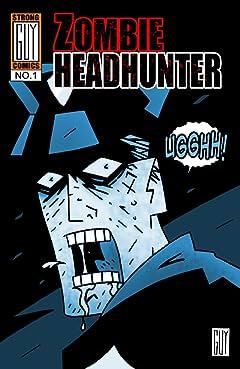 Zombie Headhunter Vol. 1