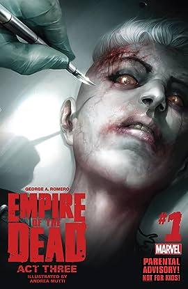 George Romero's Empire of the Dead: Act Three #1 (of 5)