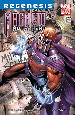 Magneto: Not A Hero #1 (of 4)