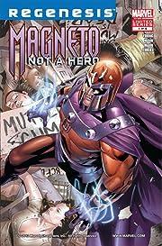 Magneto: Not A Hero #1