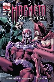 Magneto: Not A Hero #2