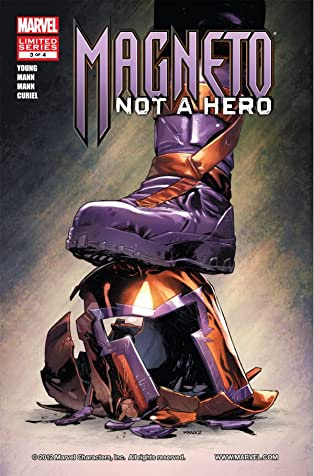 Magneto: Not A Hero #3 (of 4)