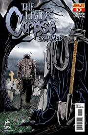 The Living Corpse: Exhumed #6 (of 6)