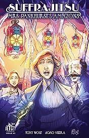 Suffrajitsu: Mrs. Pankhurst's Amazons #3 (of 3)