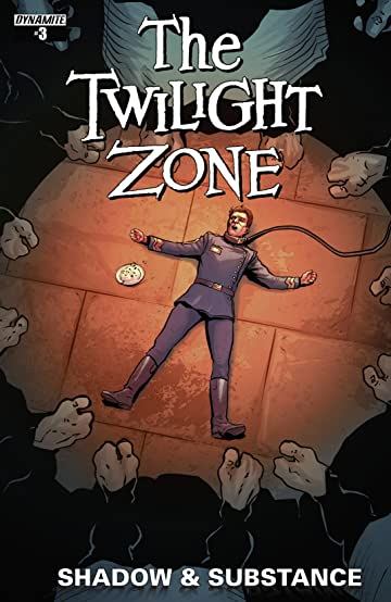 The Twilight Zone: Shadow and Substance #3: Digital Exclusive Edition