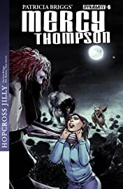 Patricia Briggs' Mercy Thompson: Hopcross Jilly #6 (of 6): Digital Exclusive Edition