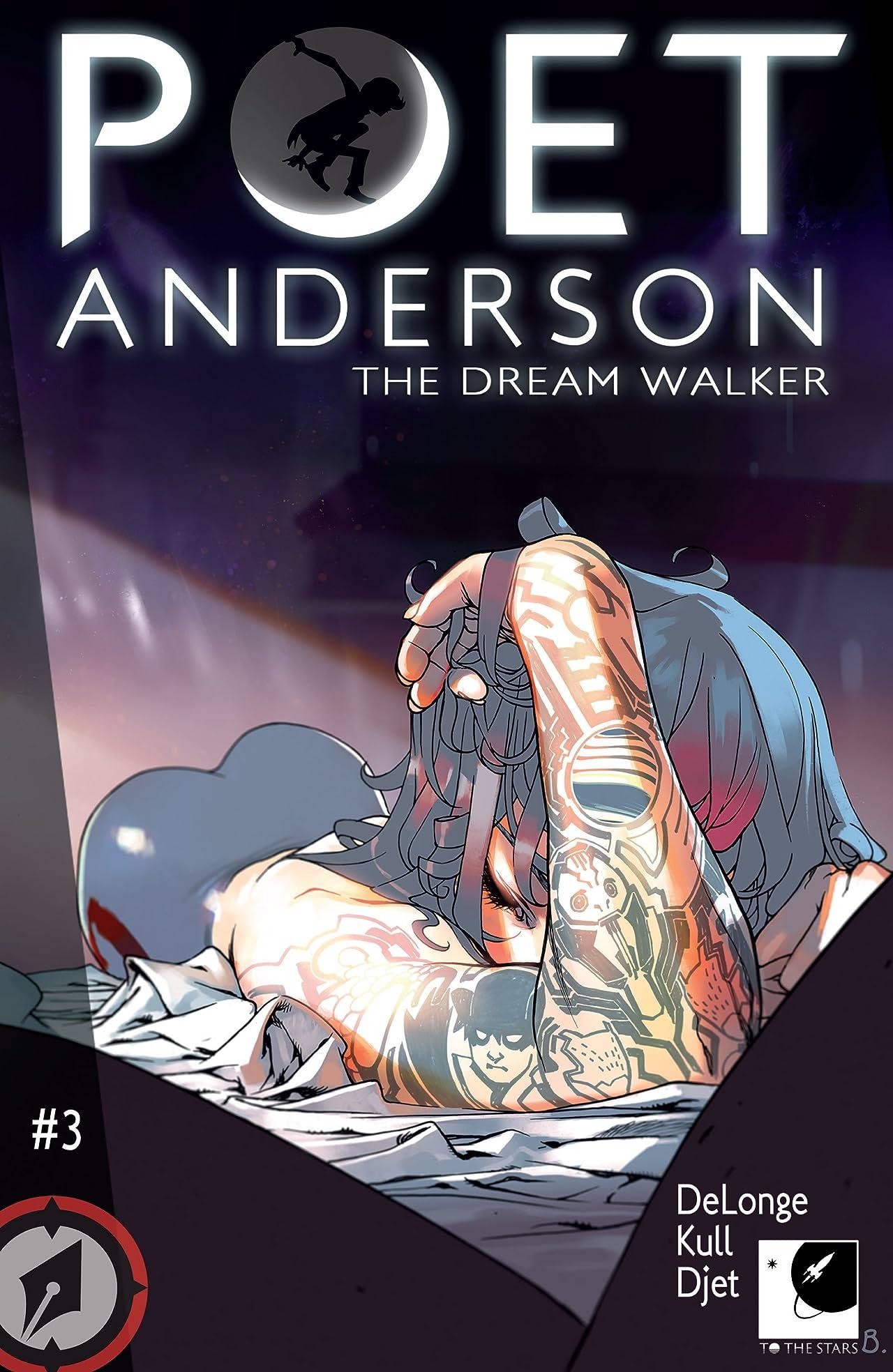 Poet Anderson: The Dream Walker #3