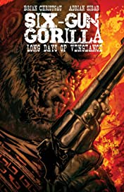 Six-Gun Gorilla: Long Days of Vengeance #2