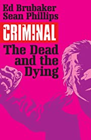 Criminal Tome 3: The Dead and the Dying