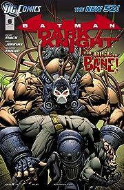 Batman: The Dark Knight (2011-2014) #6