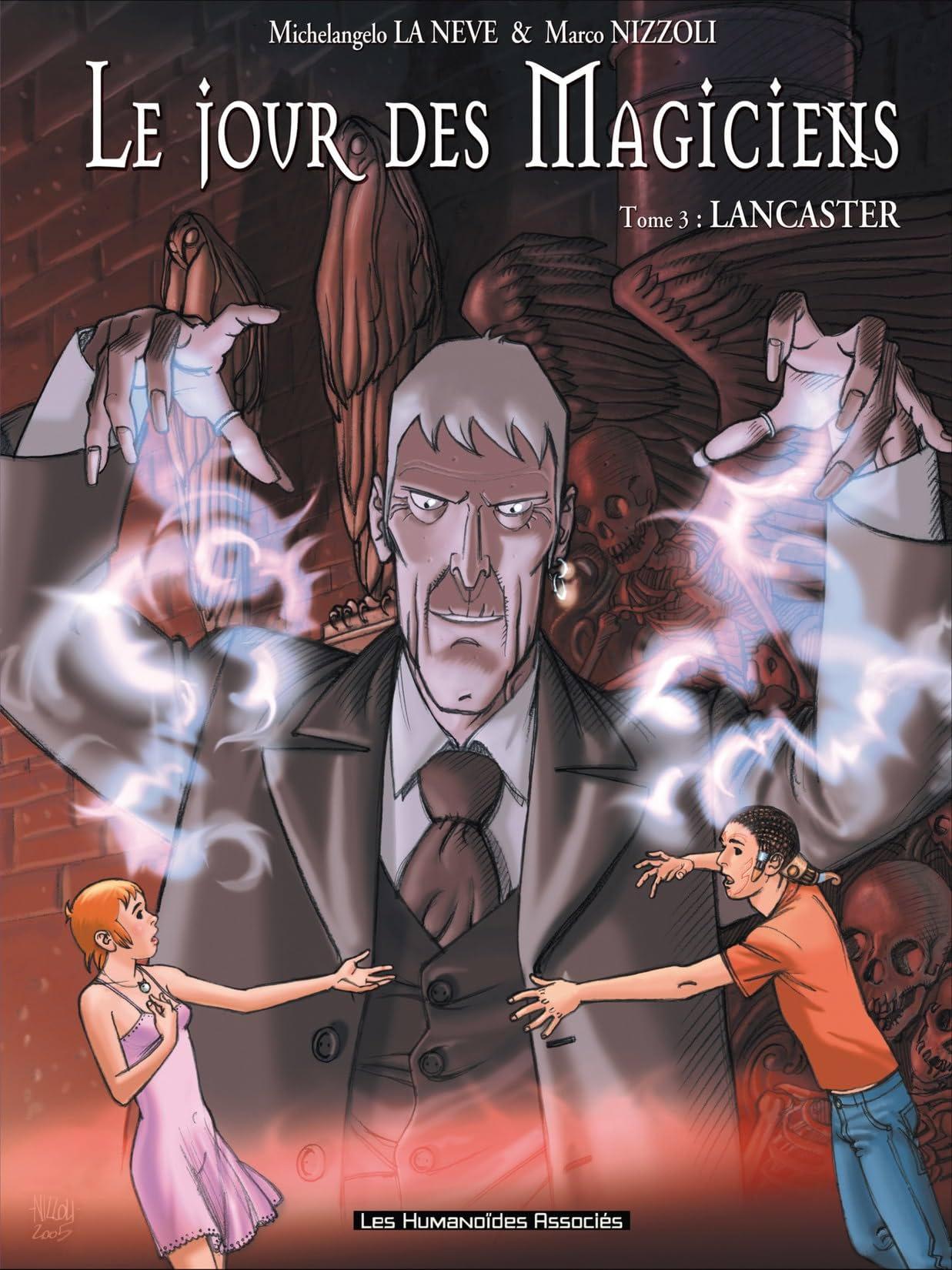 Le Jour des magiciens Vol. 3: Lancaster