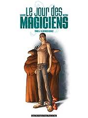 Le Jour des magiciens Vol. 5: Le dernier cercle