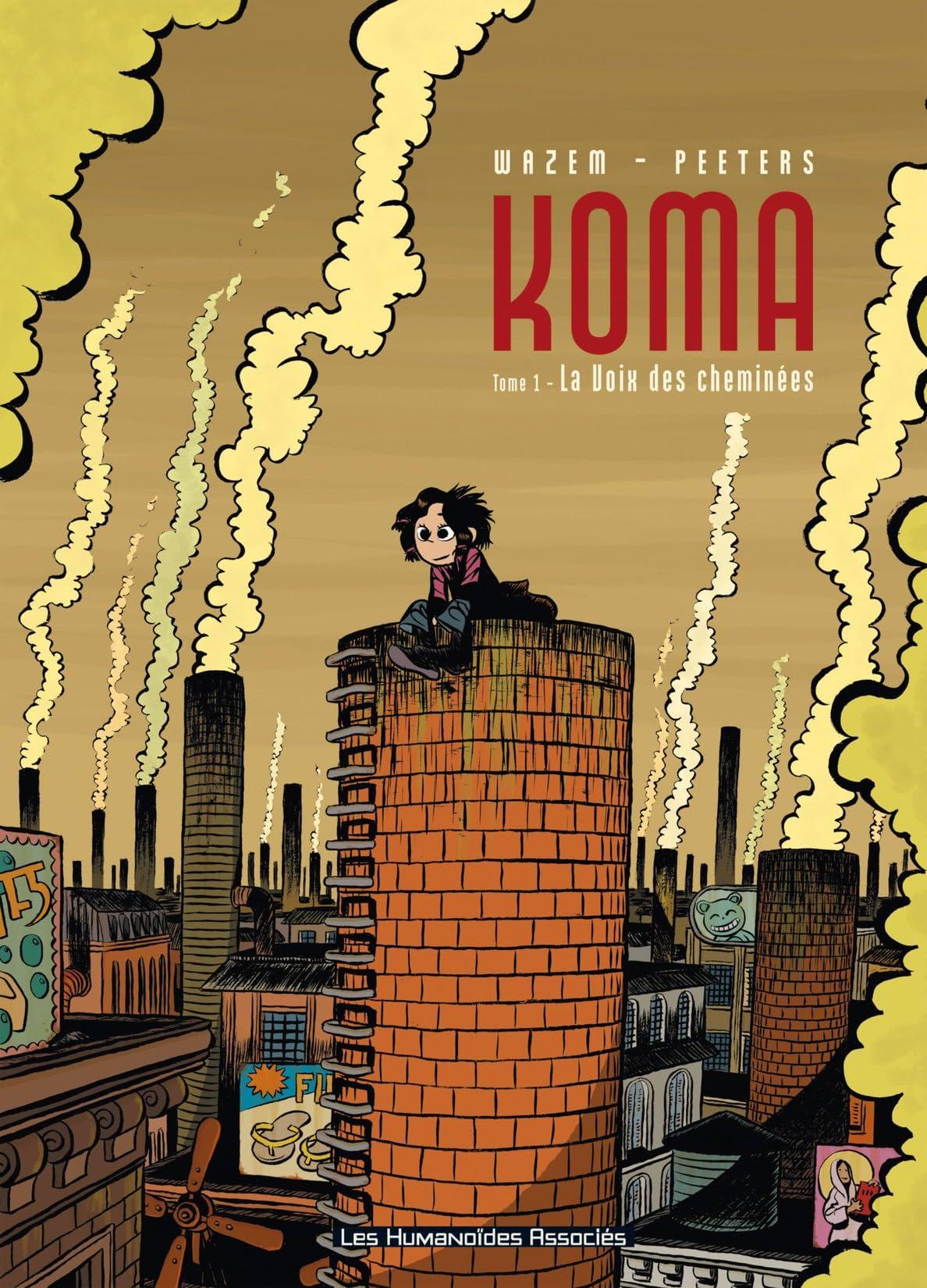 Koma Vol. 1: La Voix des cheminées