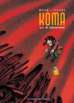 Koma Tome 6: Au commencement