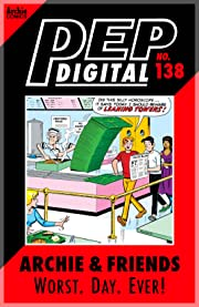 PEP Digital #138: Archie & Friends Worst. Day. Ever!