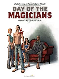 Day of the Magicians Tome 5: The Final Circle