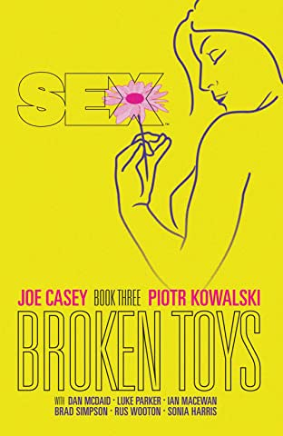 Sex Vol. 3: Broken Toys