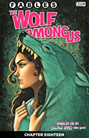 Fables: The Wolf Among Us No.18