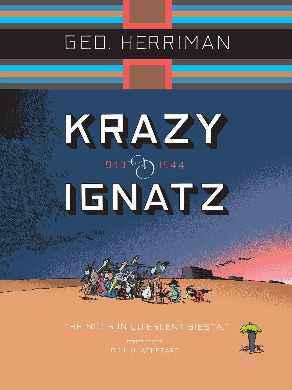 Krazy & Ignatz: 1943-1944 - He Nods in Quiescent Siesta