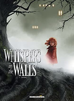 Whispers in the Walls Tome 1: Sarah