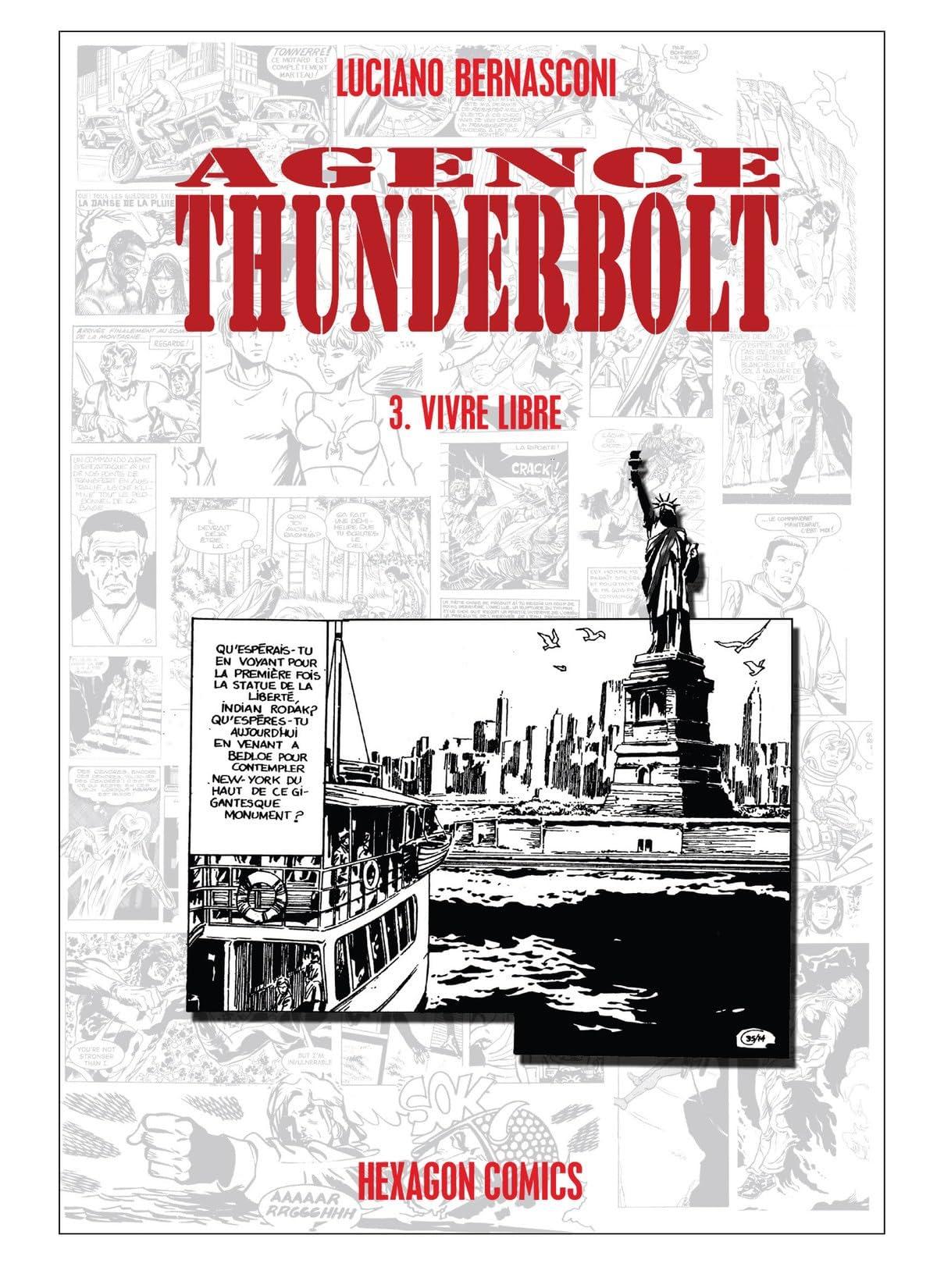 AGENCE THUNDERBOLT Vol. 3: Vivre Libre