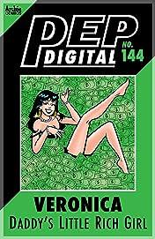 PEP Digital #144: Veronica Daddy's Little Rich Girl