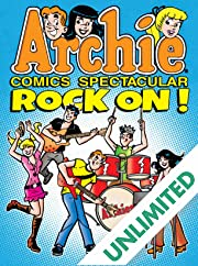 Archie Comic Spectacular: Rock On!