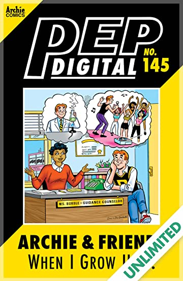 PEP Digital #145: Archie & Friends When I Grow Up…