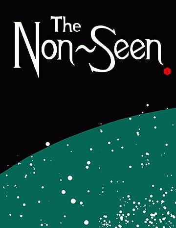 The Non-Seen #1