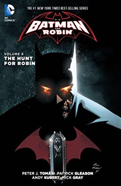 Batman and Robin (2011-2015) Vol. 6: The Hunt for Robin